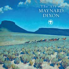 The Art of Maynard Dixon by Donald J. Hagerty: click to enlarge